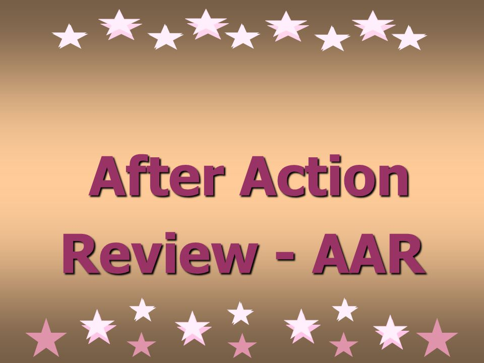 After Action Review - AAR