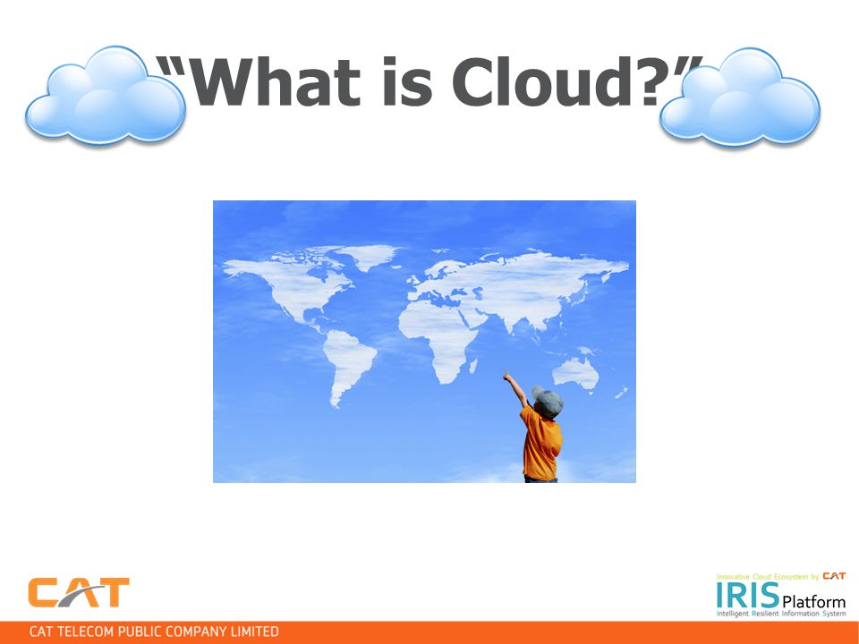 What is Cloud