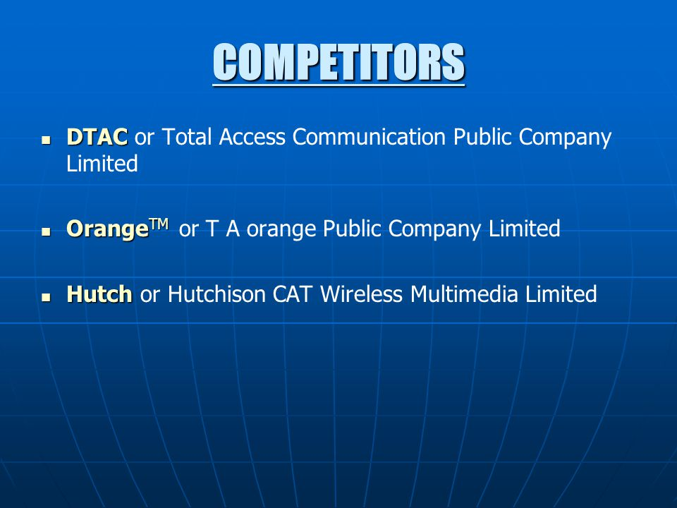 COMPETITORS DTAC or Total Access Communication Public Company Limited