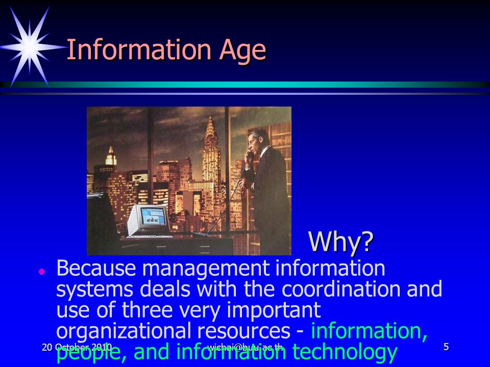 Information Age Why