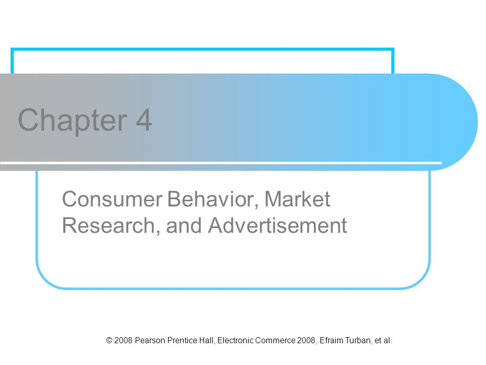 Consumer Behavior, Market Research, and Advertisement