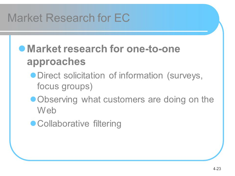 Market Research for EC Market research for one-to-one approaches