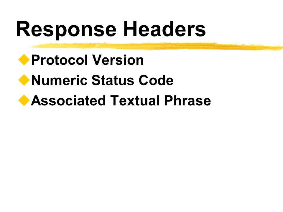 Response Headers Protocol Version Numeric Status Code