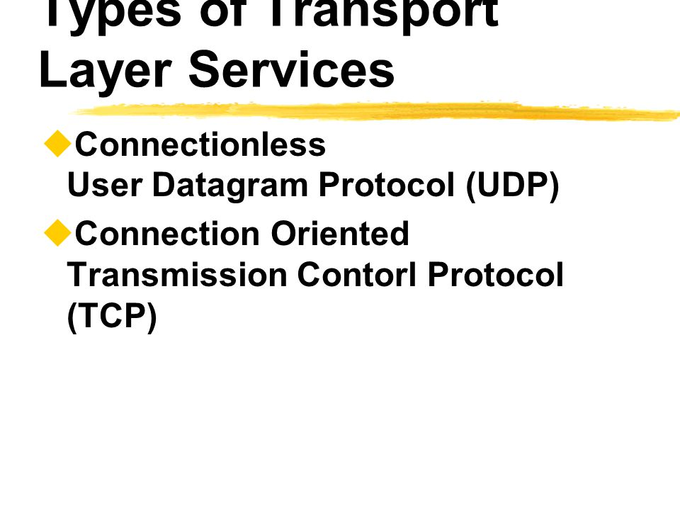 Types of Transport Layer Services