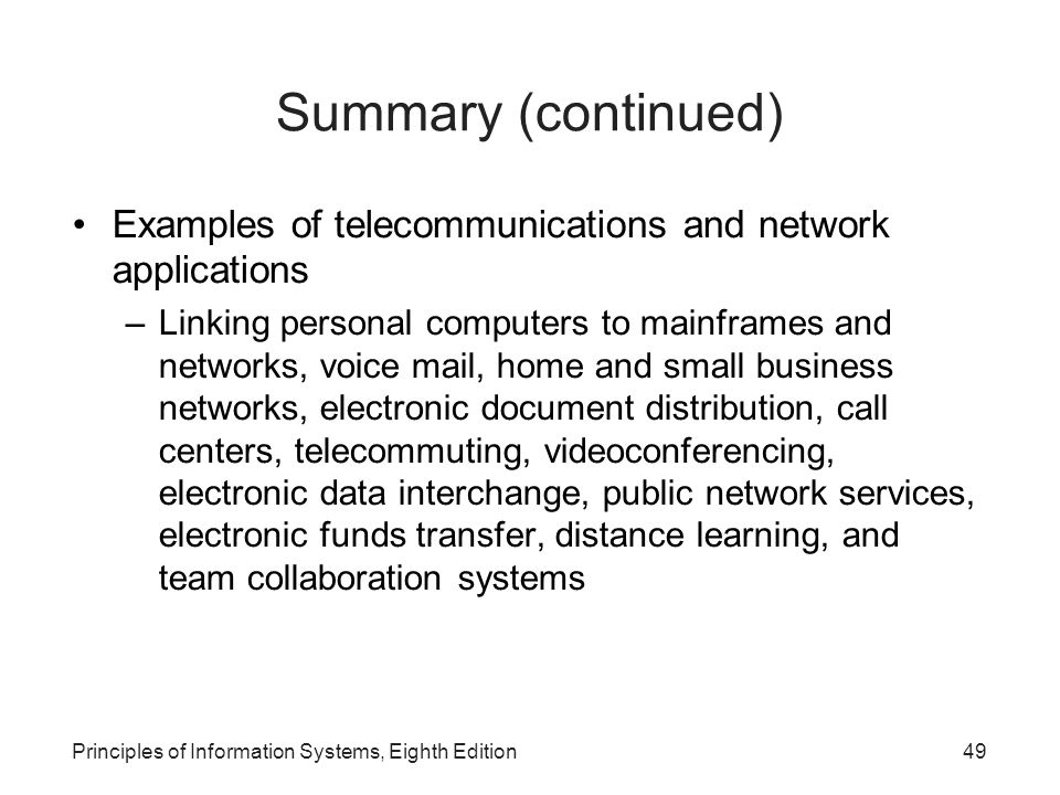 Summary (continued)‏ Examples of telecommunications and network applications.