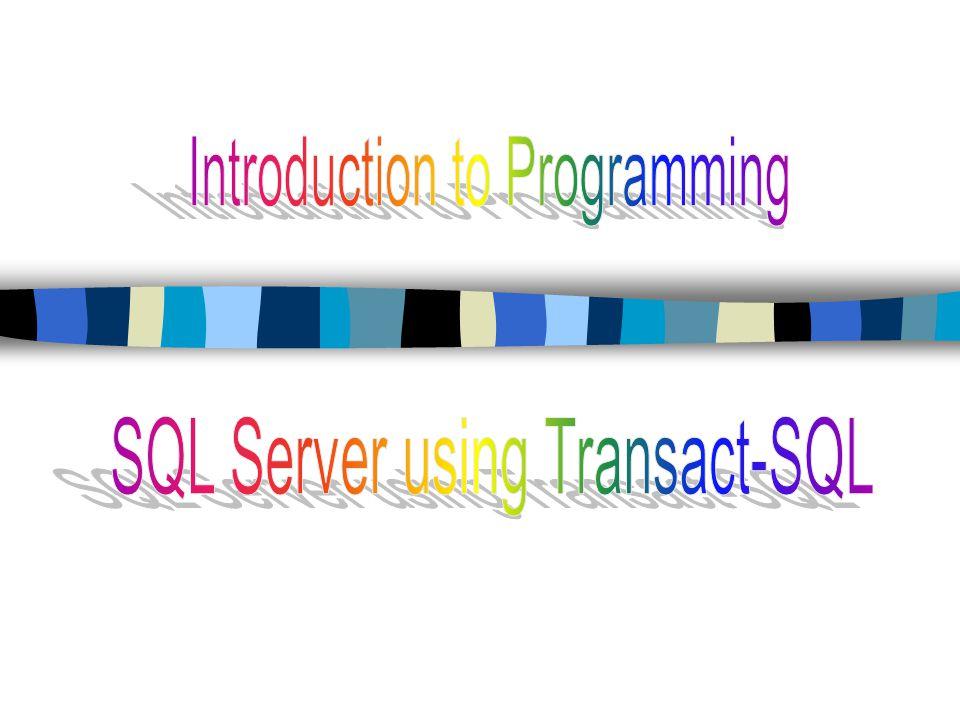 SQL Server using Transact-SQL