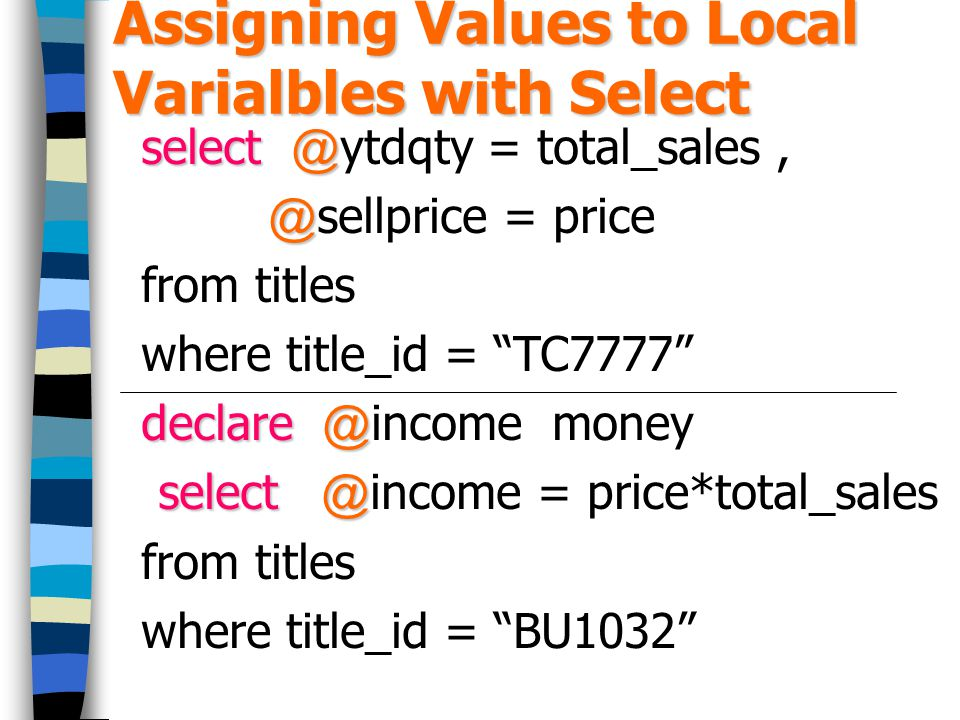 Assigning Values to Local Varialbles with Select