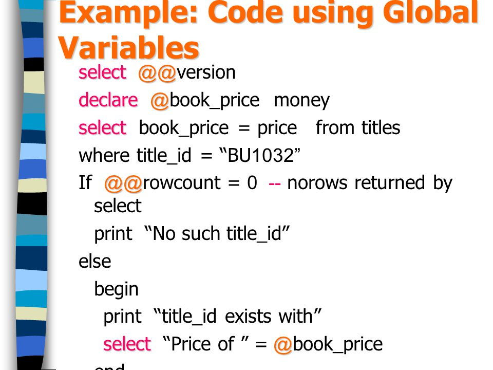 Example: Code using Global Variables