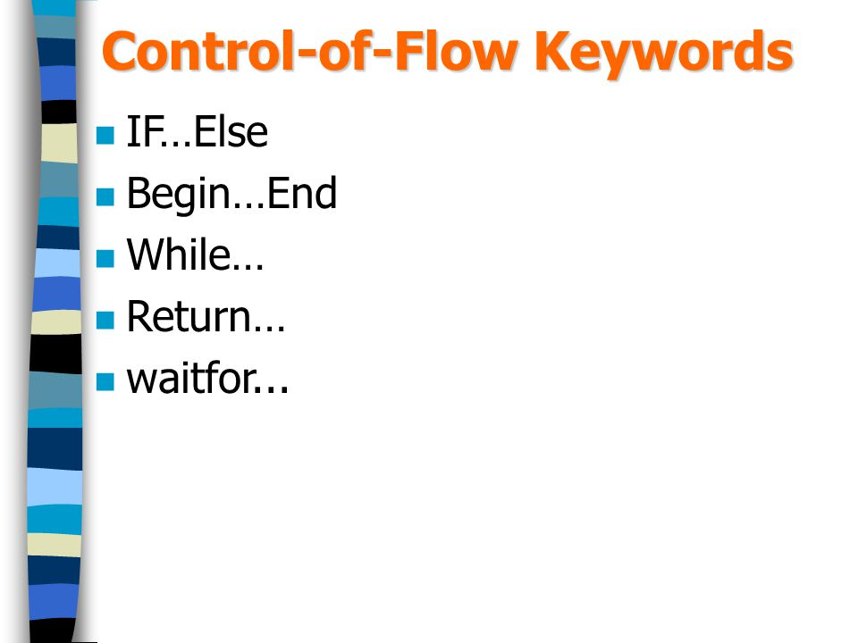 Control-of-Flow Keywords
