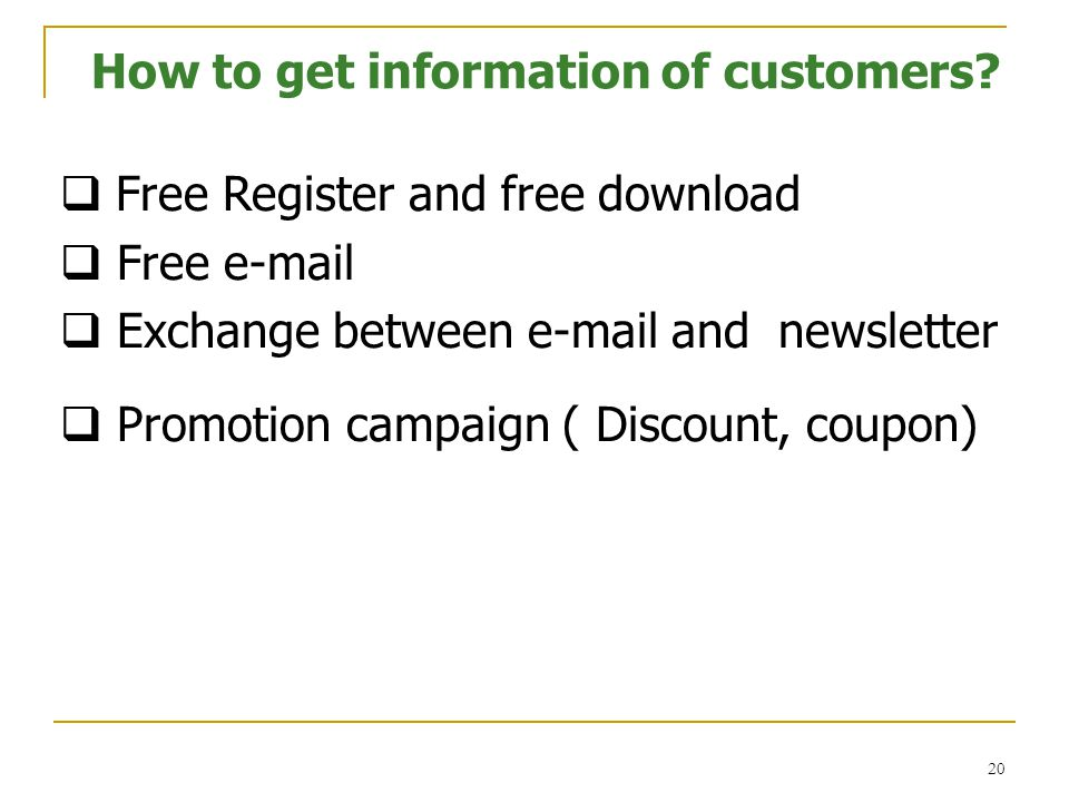 How to get information of customers