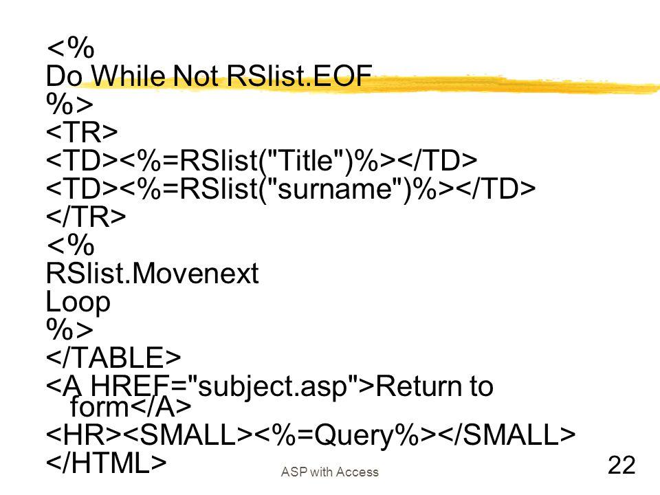 <TD><%=RSlist( Title )%></TD>