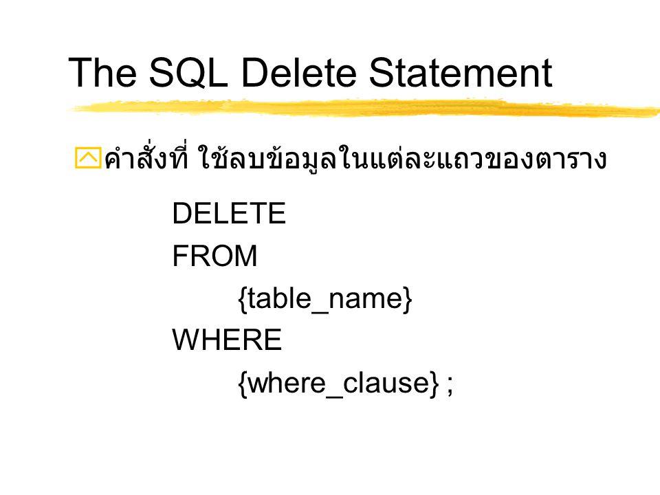The SQL Delete Statement
