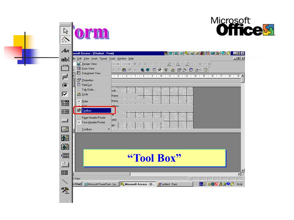 Form Tool Box Design View ของ Form