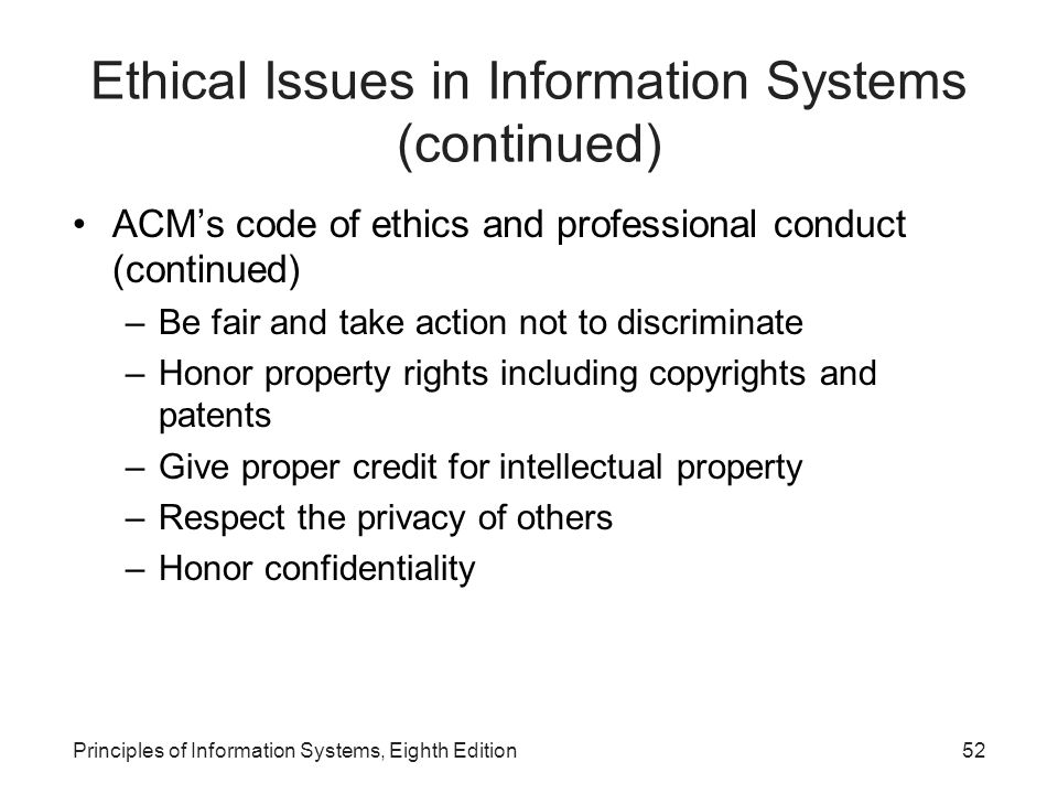 Ethical Issues in Information Systems (continued)