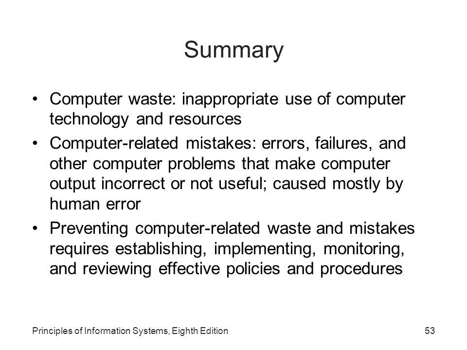 Summary Computer waste: inappropriate use of computer technology and resources.