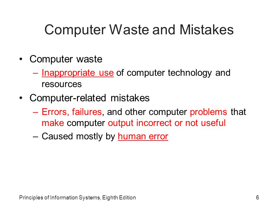 Computer Waste and Mistakes