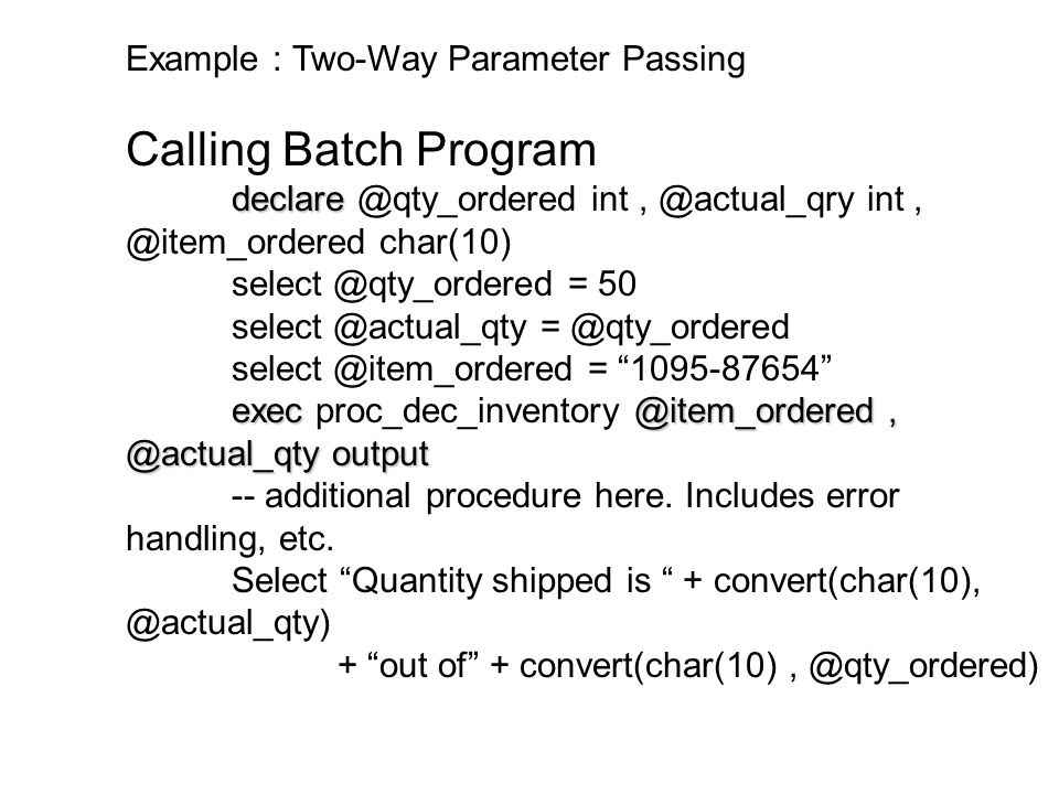 Calling Batch Program Example : Two-Way Parameter Passing