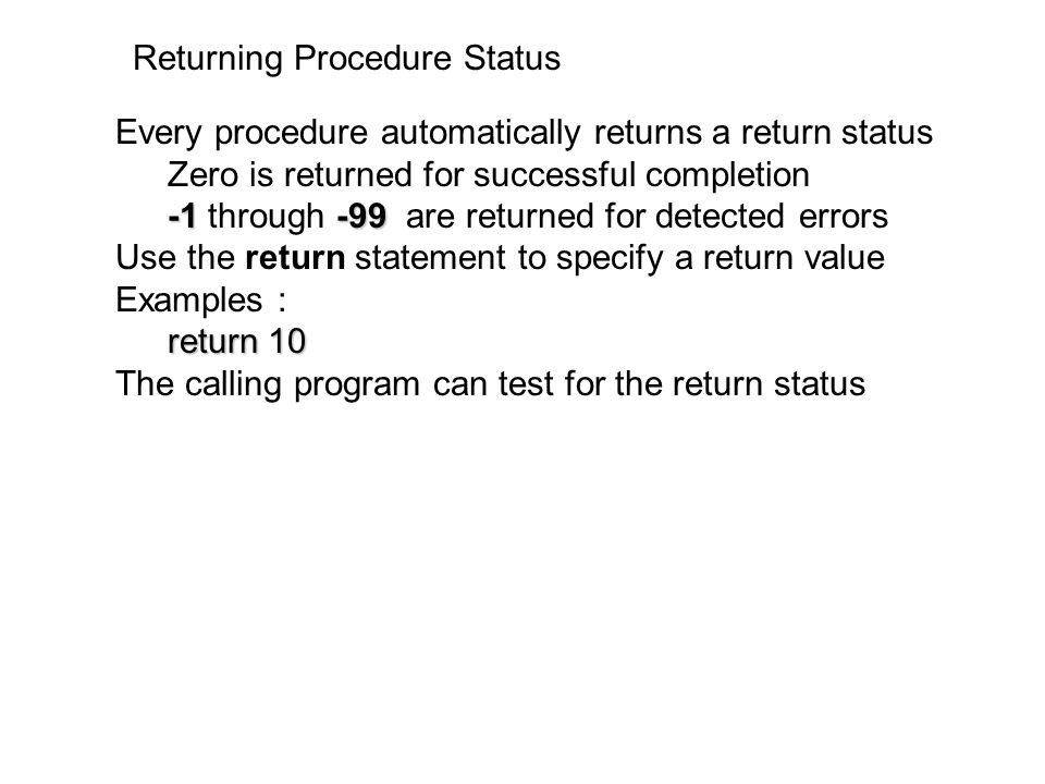 Returning Procedure Status