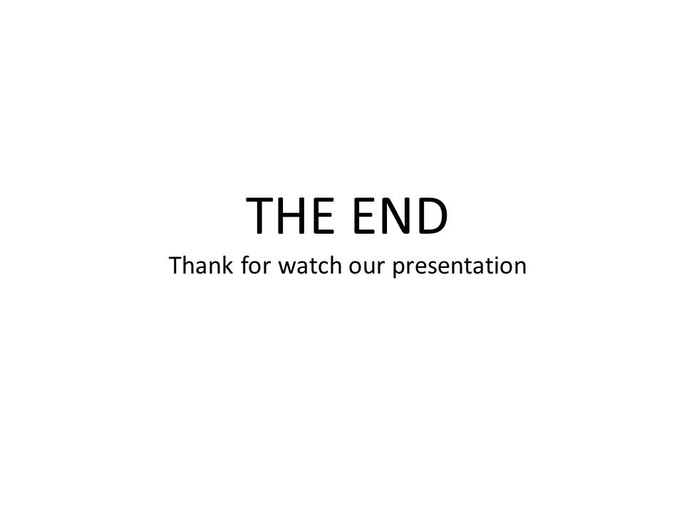Thank for watch our presentation