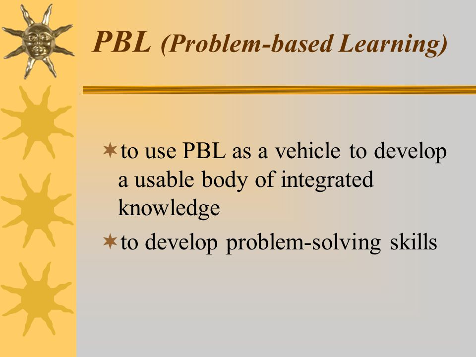 PBL (Problem-based Learning)
