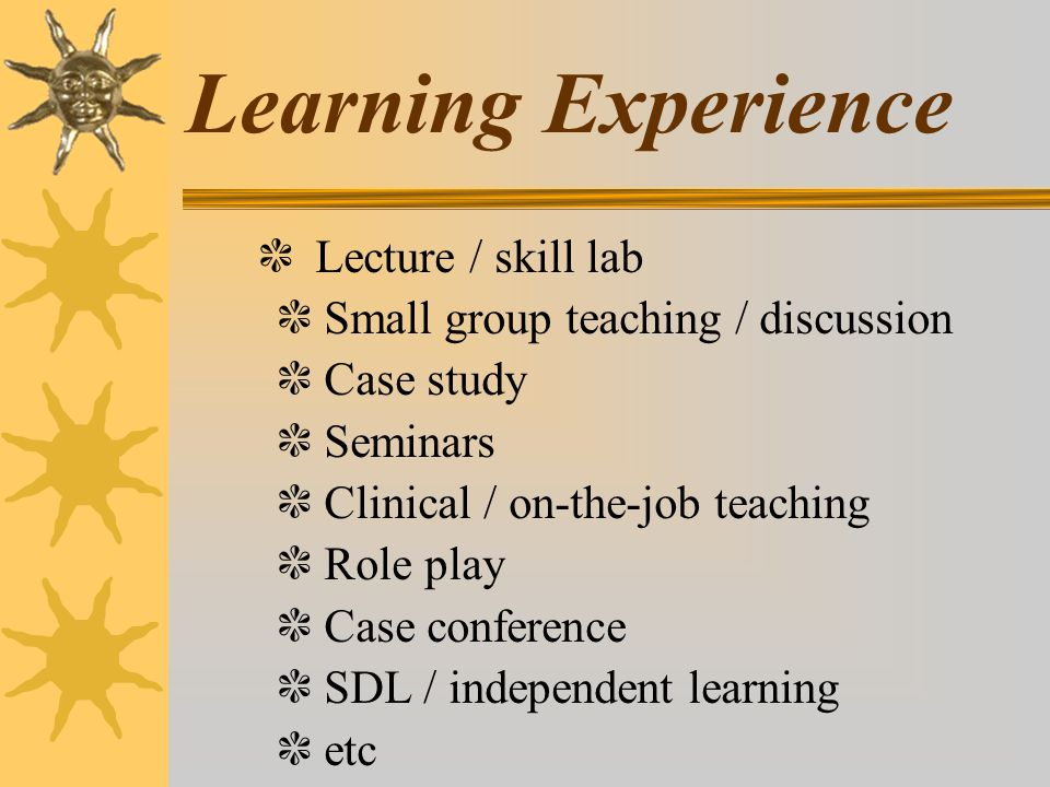 Learning Experience ❃ Lecture / skill lab