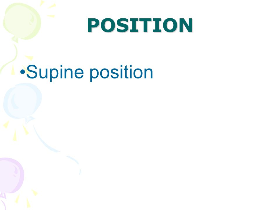 POSITION Supine position