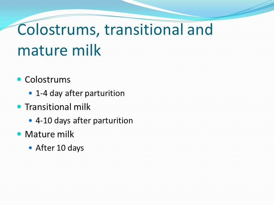 Colostrums, transitional and mature milk