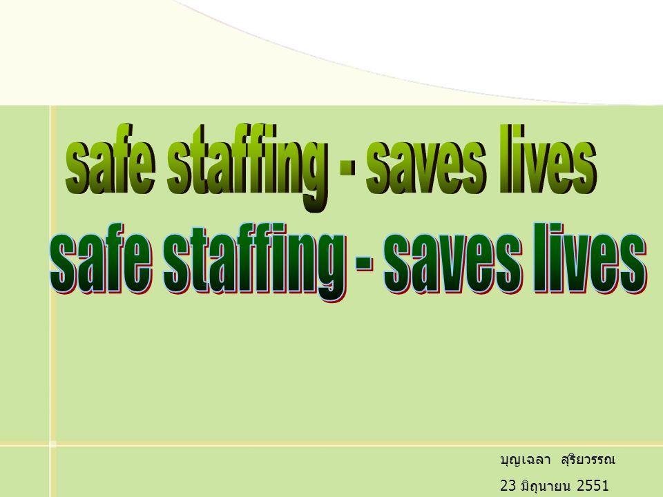 safe staffing - saves lives