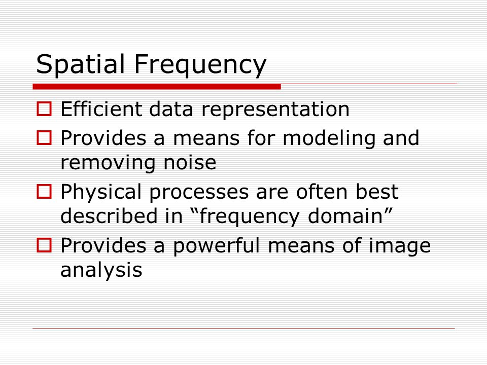 Spatial Frequency Efficient data representation