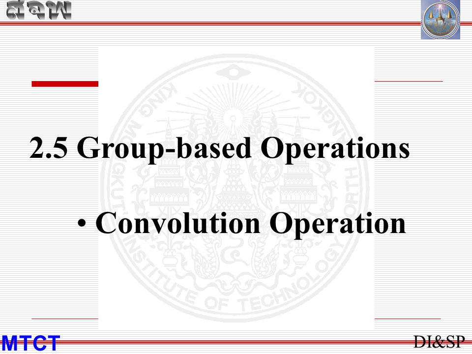 2.5 Group-based Operations Convolution Operation