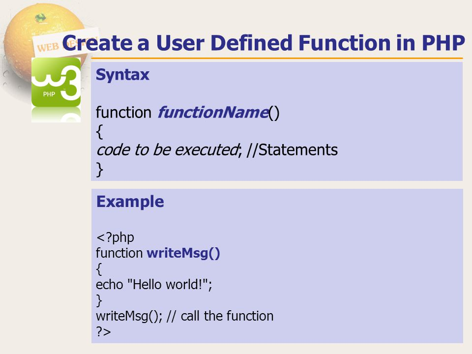 Create a User Defined Function in PHP