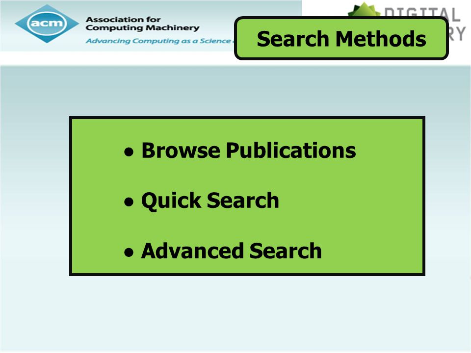 Search Methods Browse Publications Quick Search Advanced Search