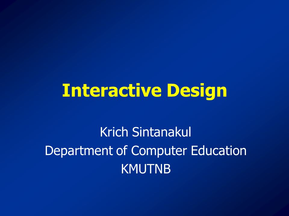 Krich Sintanakul Department of Computer Education KMUTNB