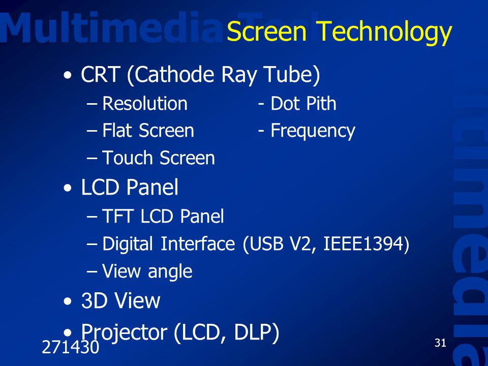 Multimedia Multimedia Technology Screen Technology