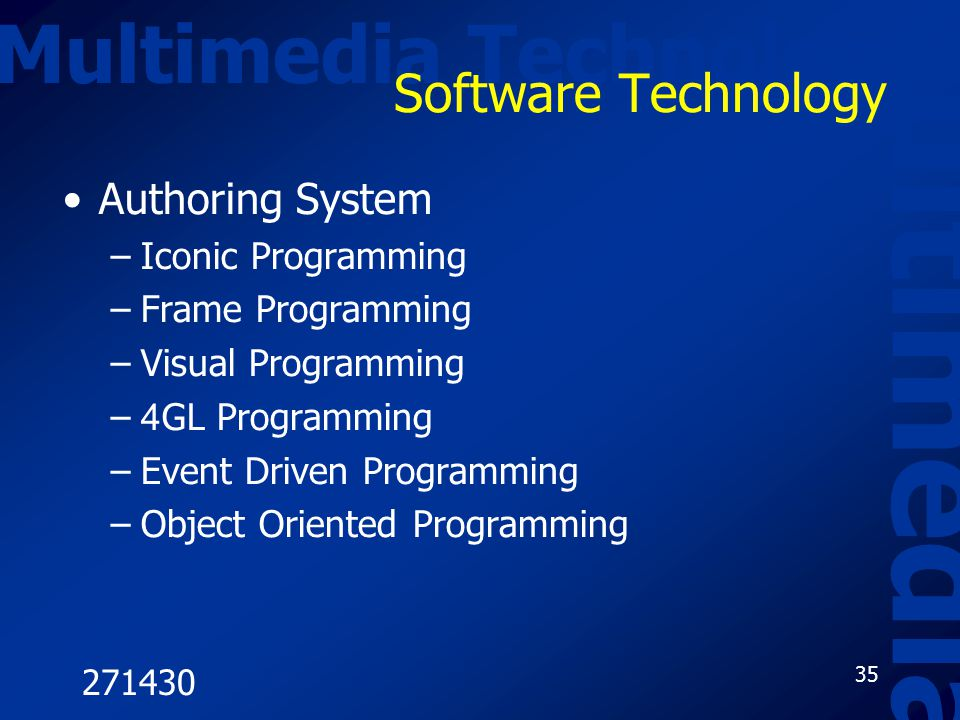 Multimedia Multimedia Technology Software Technology Authoring System
