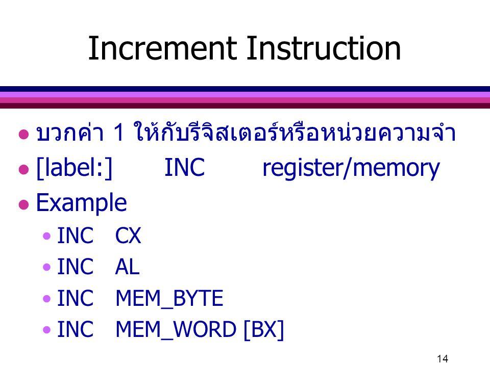 Increment Instruction