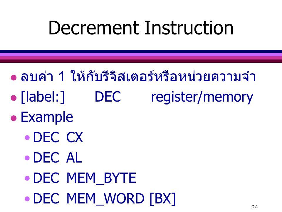 Decrement Instruction