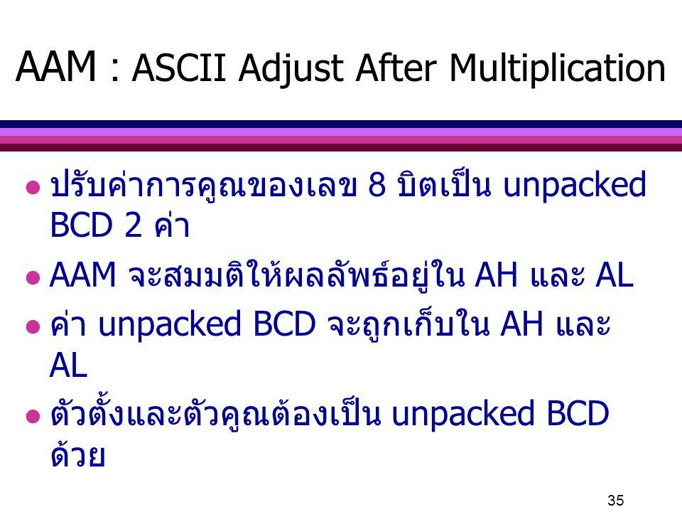 AAM : ASCII Adjust After Multiplication