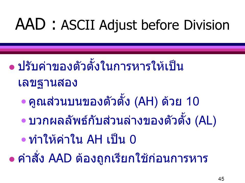 AAD : ASCII Adjust before Division