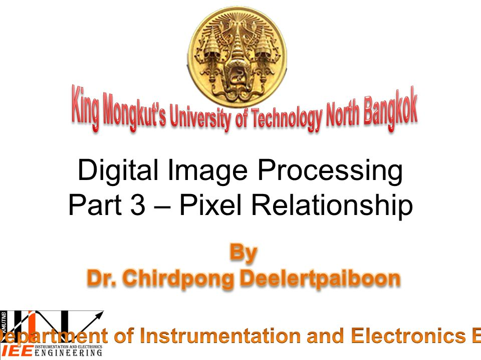 Digital Image Processing Part 3 – Pixel Relationship
