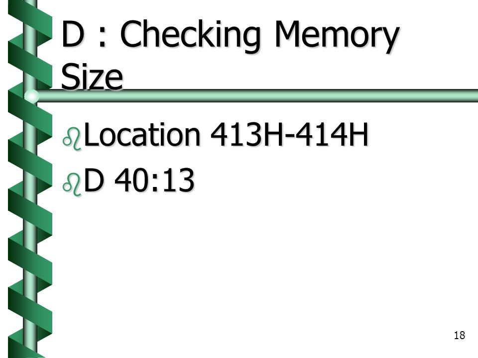 D : Checking Memory Size