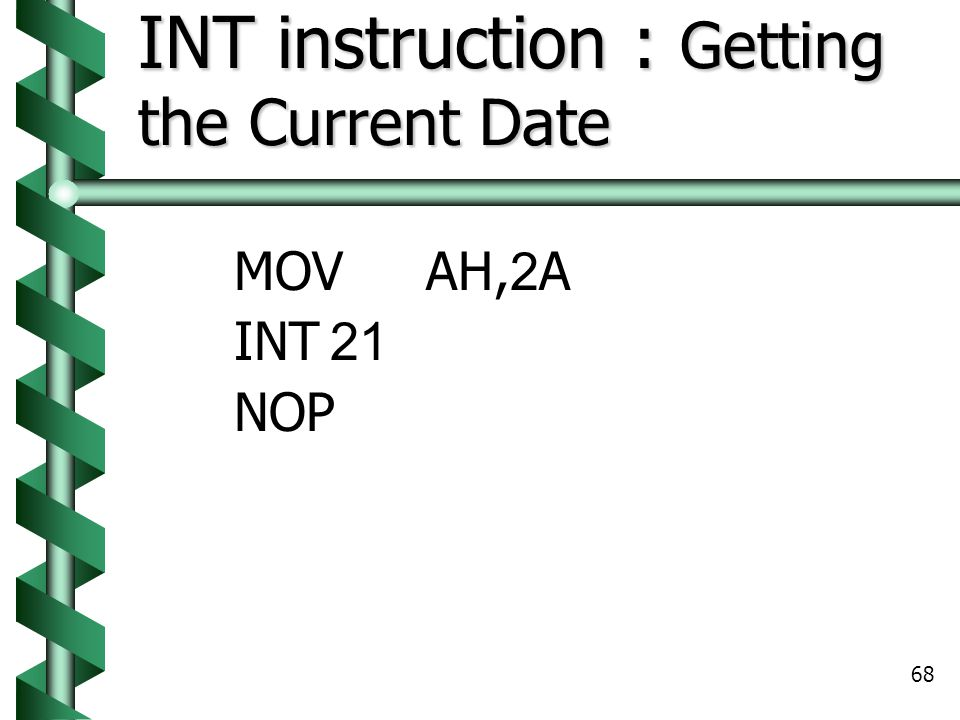 INT instruction : Getting the Current Date