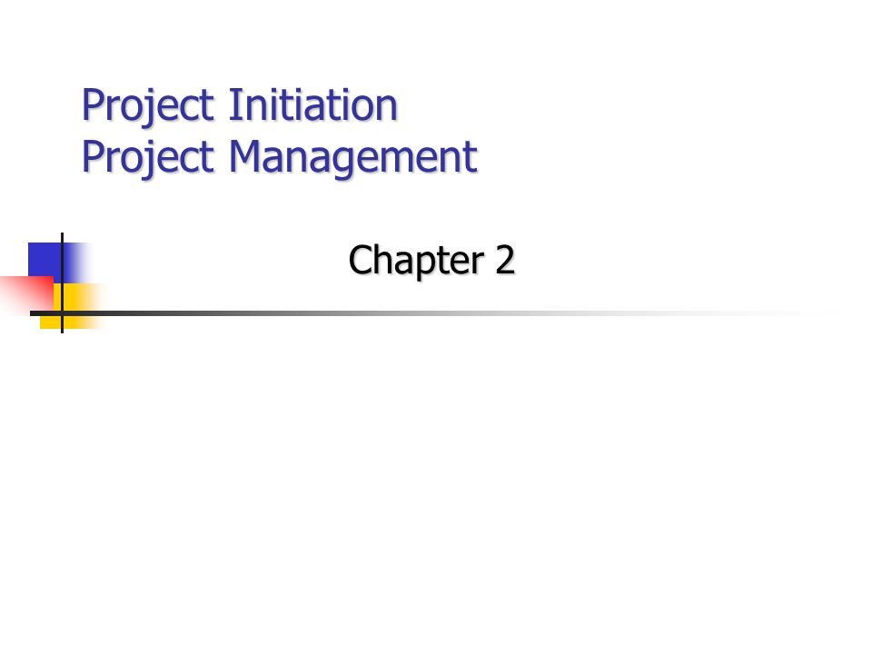 Project Initiation Project Management