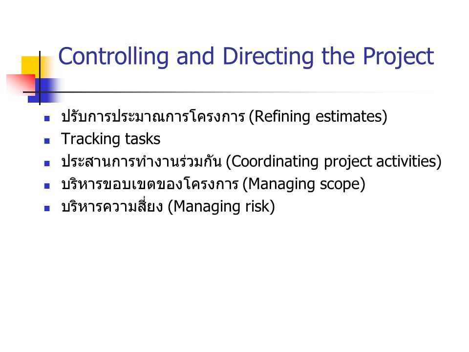Controlling and Directing the Project