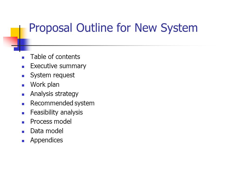 Proposal Outline for New System