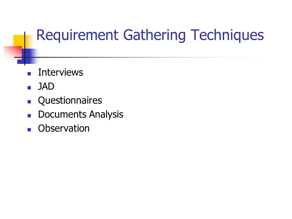 Requirement Gathering Techniques