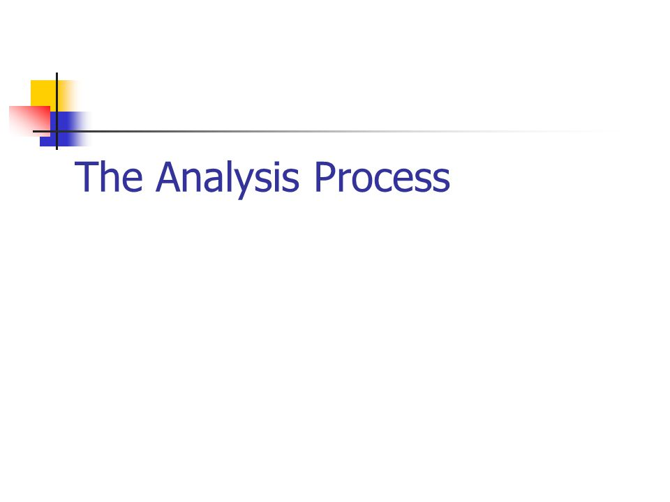 The Analysis Process