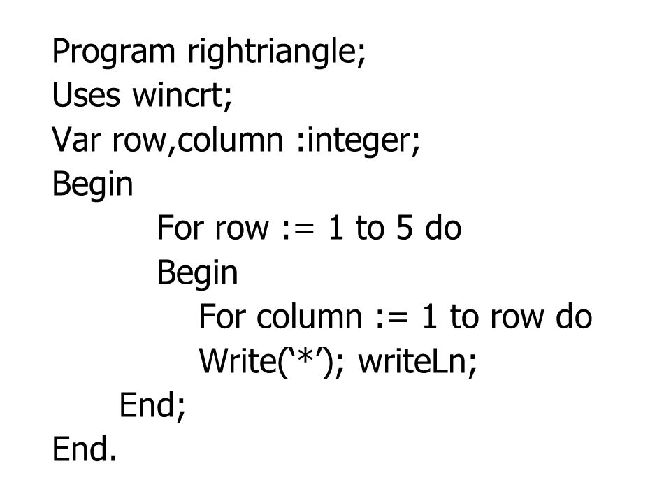 Program rightriangle;