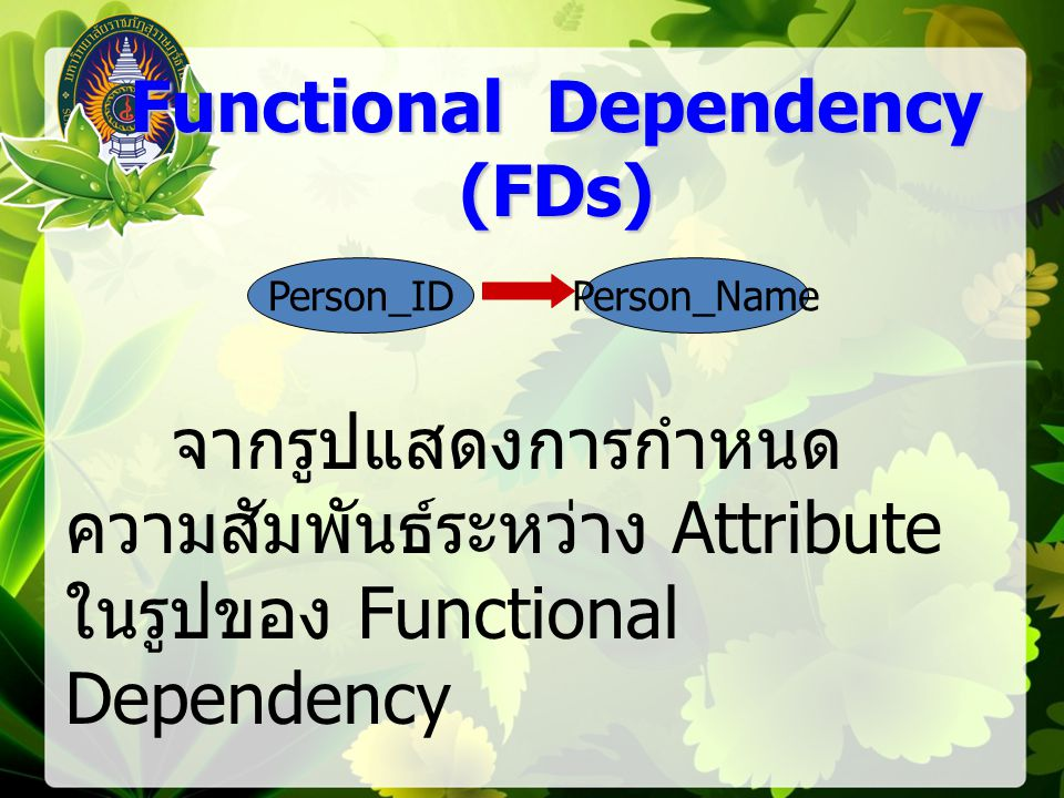 Functional Dependency (FDs)