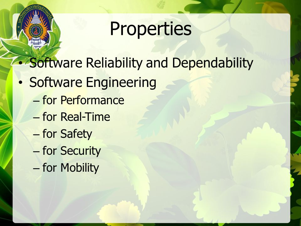 Properties Software Reliability and Dependability Software Engineering